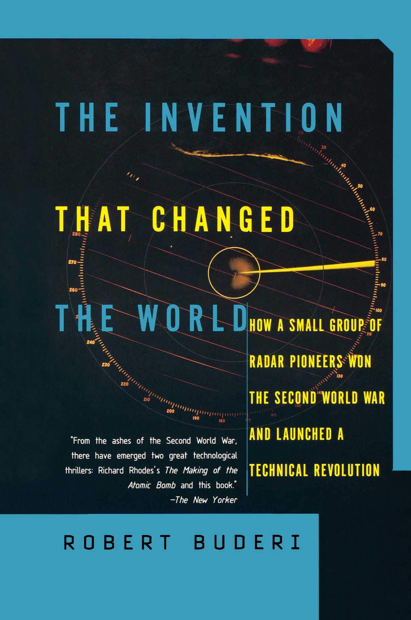 The invention that changed the world 9780684835297 hr