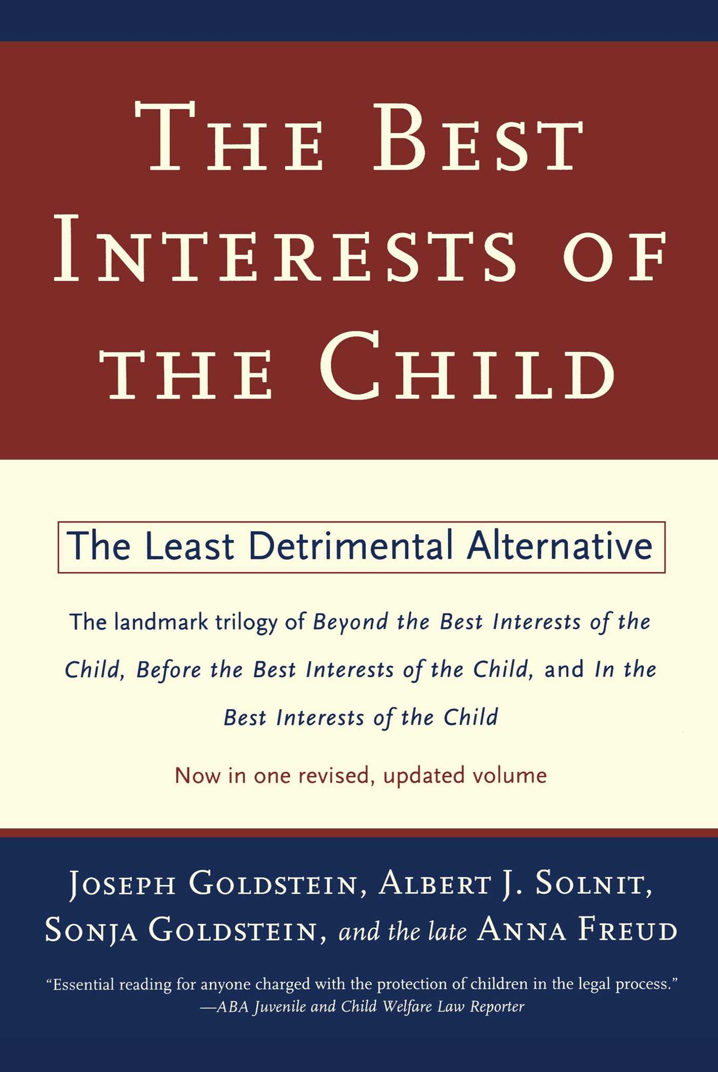 The best interests of the child book by joseph goldstein albert j the best interests of the child 9780684835464 hr fandeluxe Gallery