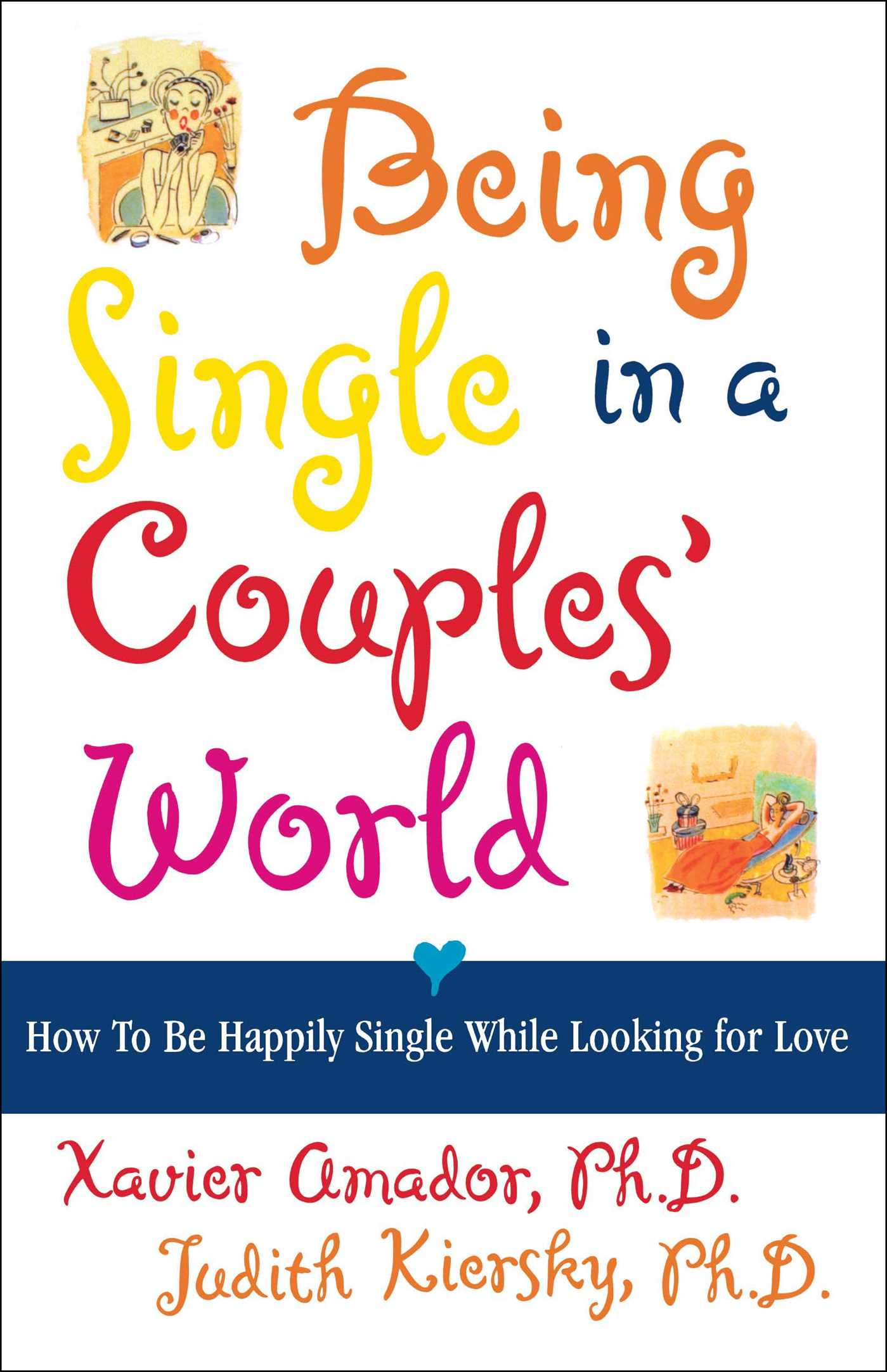 Being single in a couples world 9780684852355 hr