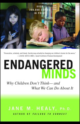 The Adaptive Mind Children Raised In >> Endangered Minds Book By Jane M Healy Official Publisher Page