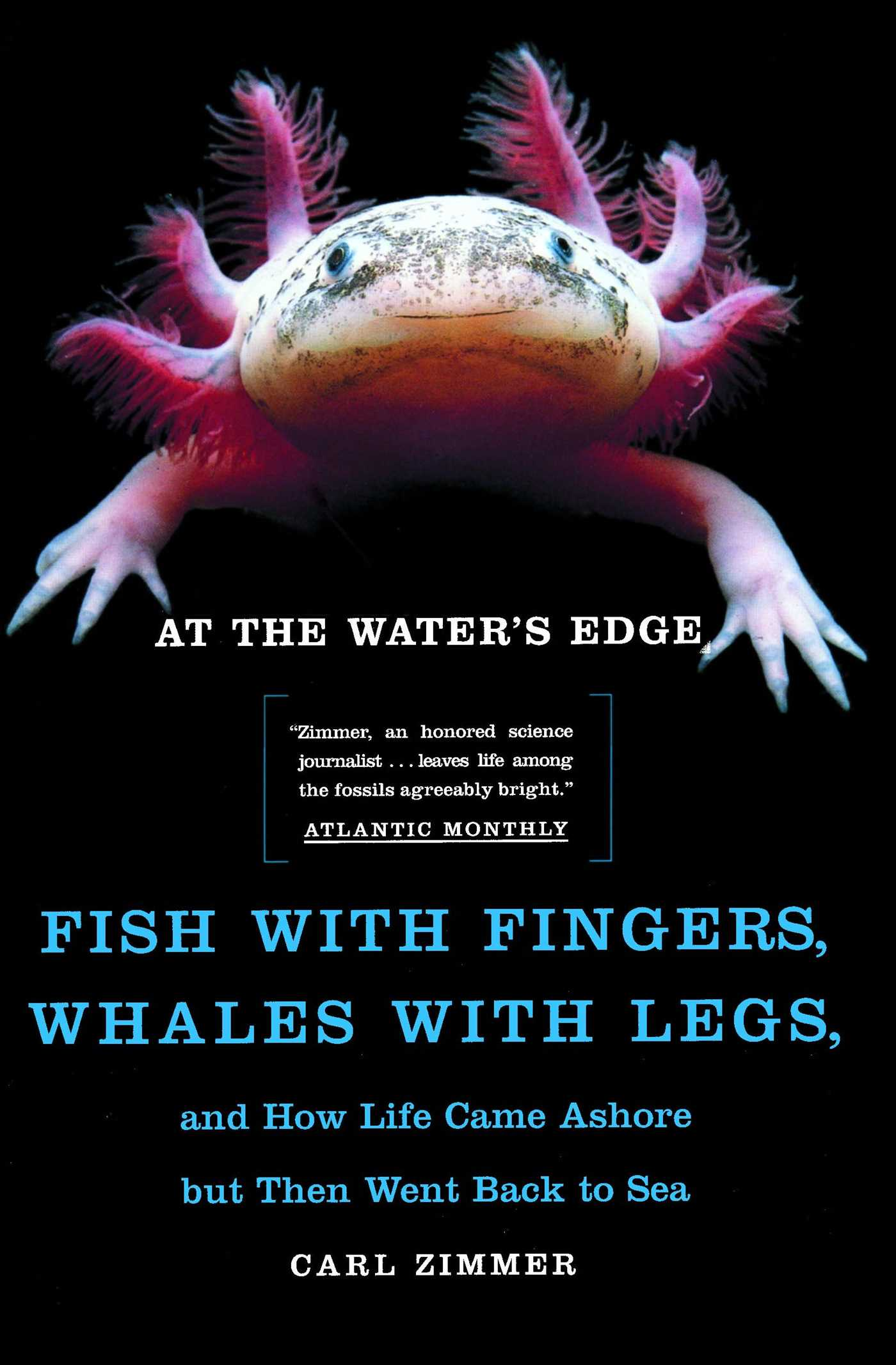 At The Water S Edge Book By Carl Zimmer Official Publisher Page