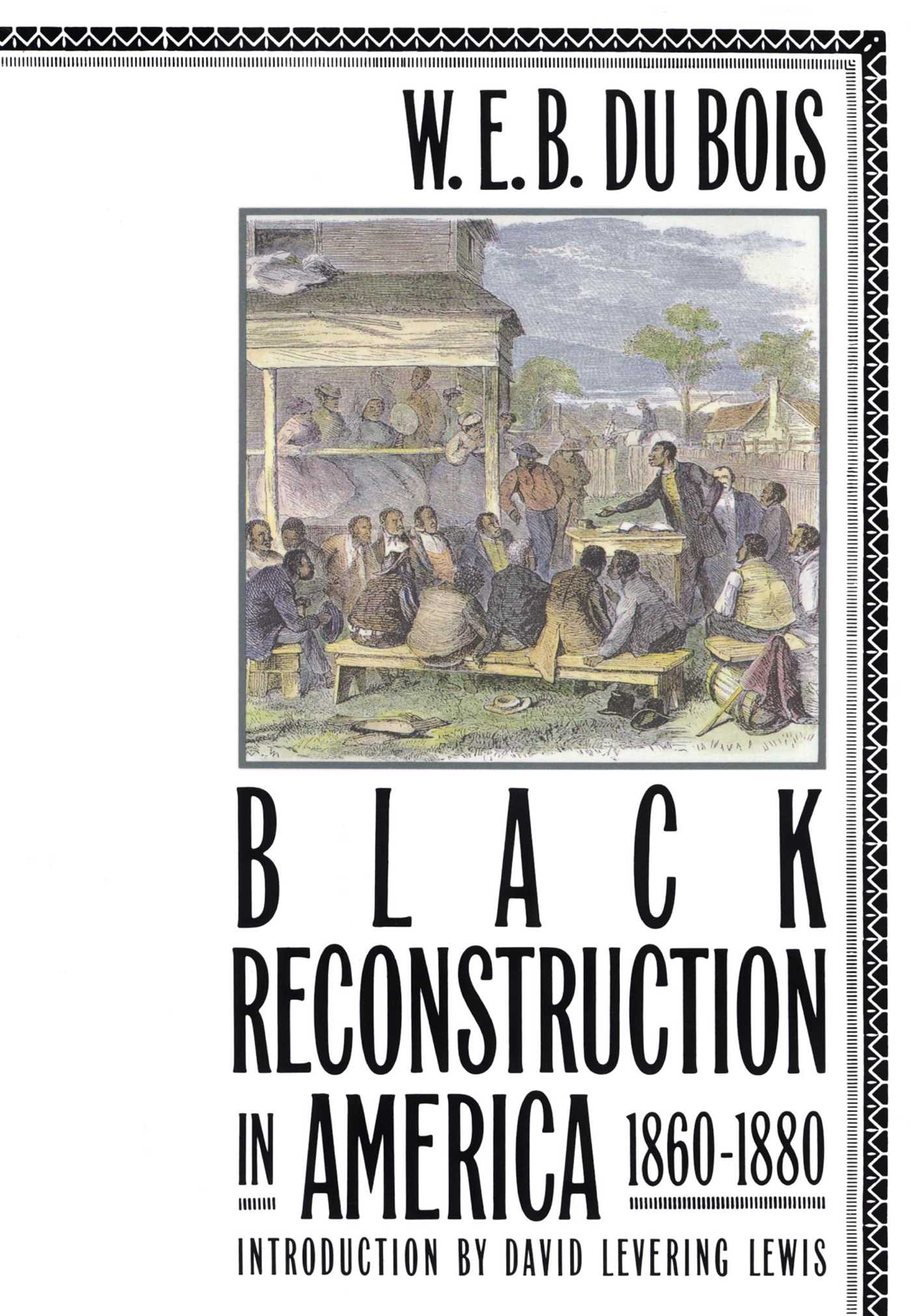 Black reconstruction in america 1860 1880 9780684856575 hr