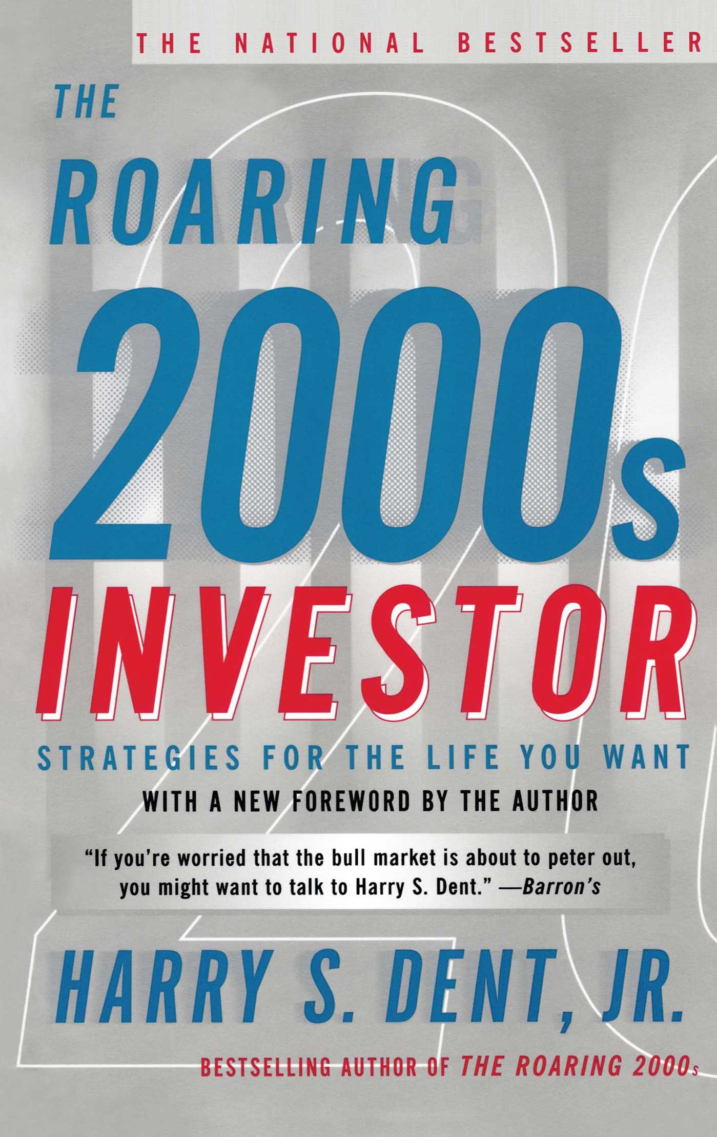 The Roaring 2000s Investor | Book by Harry S. Dent Jr. | Official ...