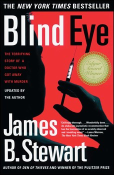 Blind Eye Book By James B Stewart Official Publisher Page