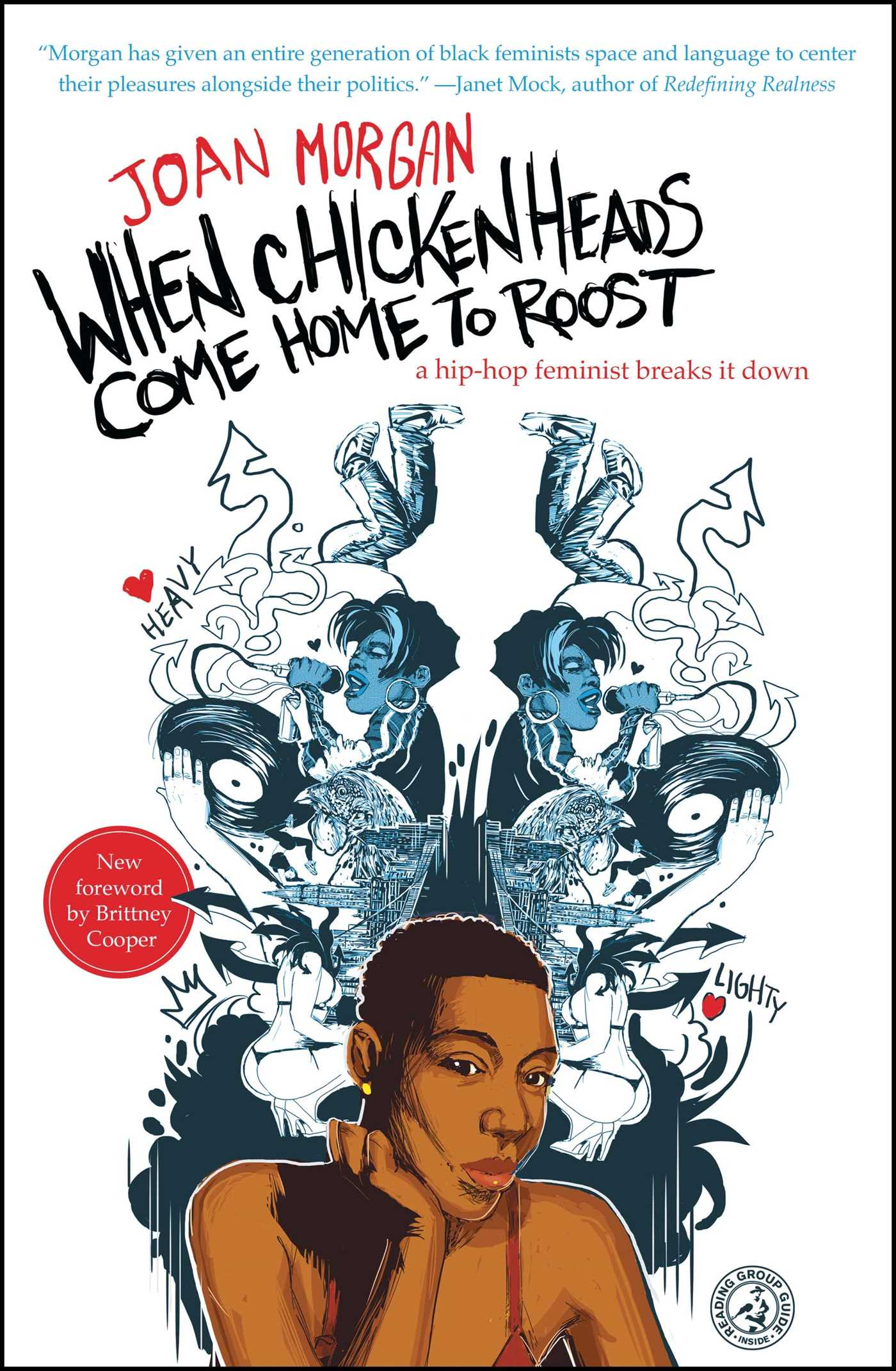 When chickenheads come home to roost book by joan morgan a hip hop feminist breaks it down fandeluxe Image collections