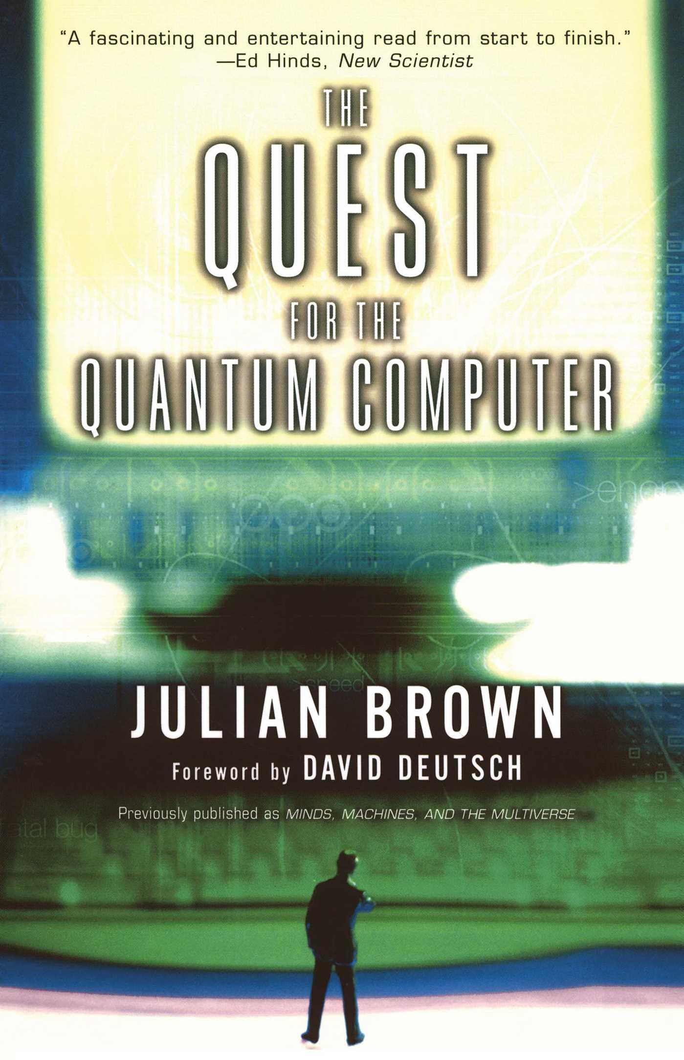 Quest for the quantum computer 9780684870045 hr
