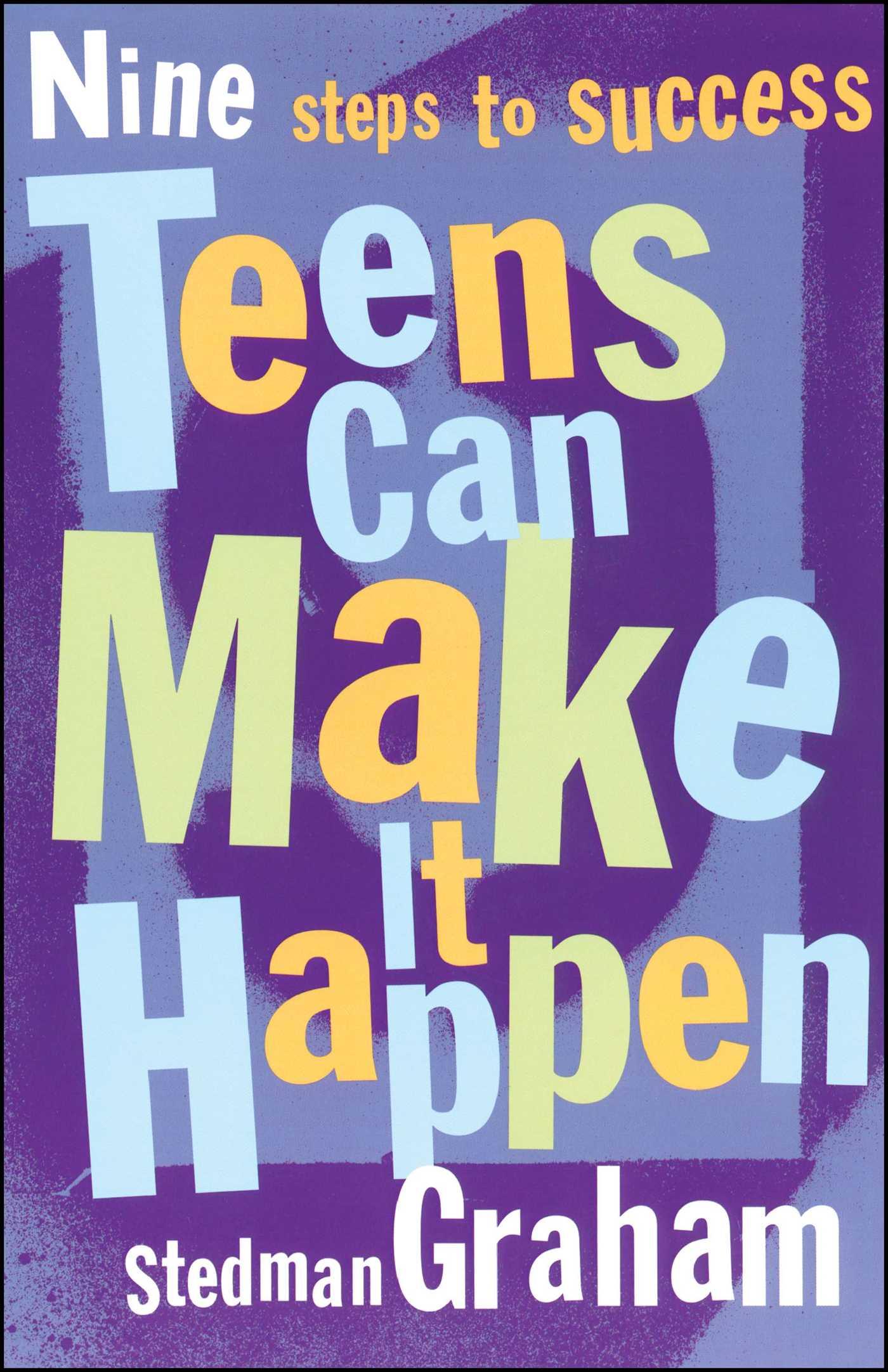 Teens can make it happen 9780684870823 hr