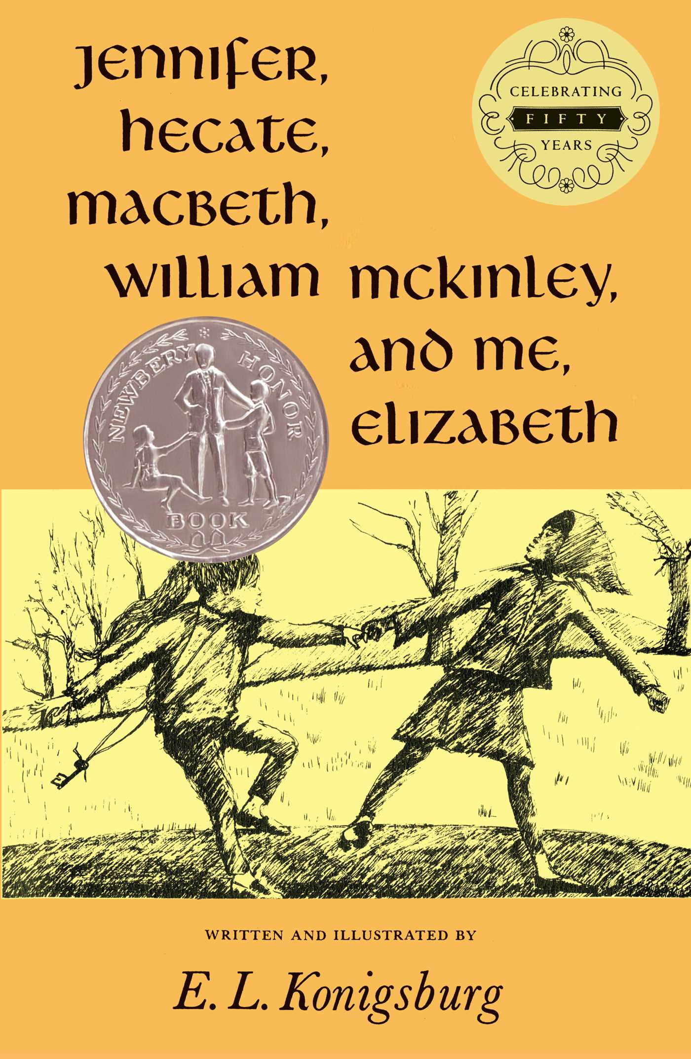 Jennifer hecate macbeth william mckinley and me elizabeth 9780689300073 hr