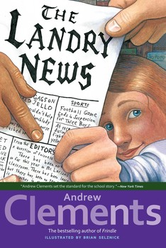The Landry News | Book by Andrew Clements, Brian Selznick