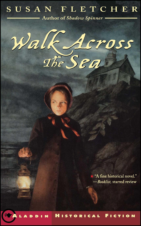 Walk across the sea 9780689857072 hr