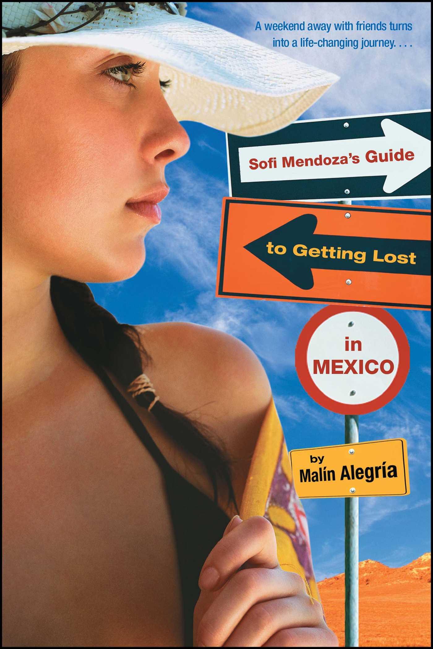 Sofi mendozas guide to getting lost in mexico 9780689878121 hr