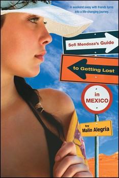 Sofi Mendoza's Guide to Getting Lost in Mexico