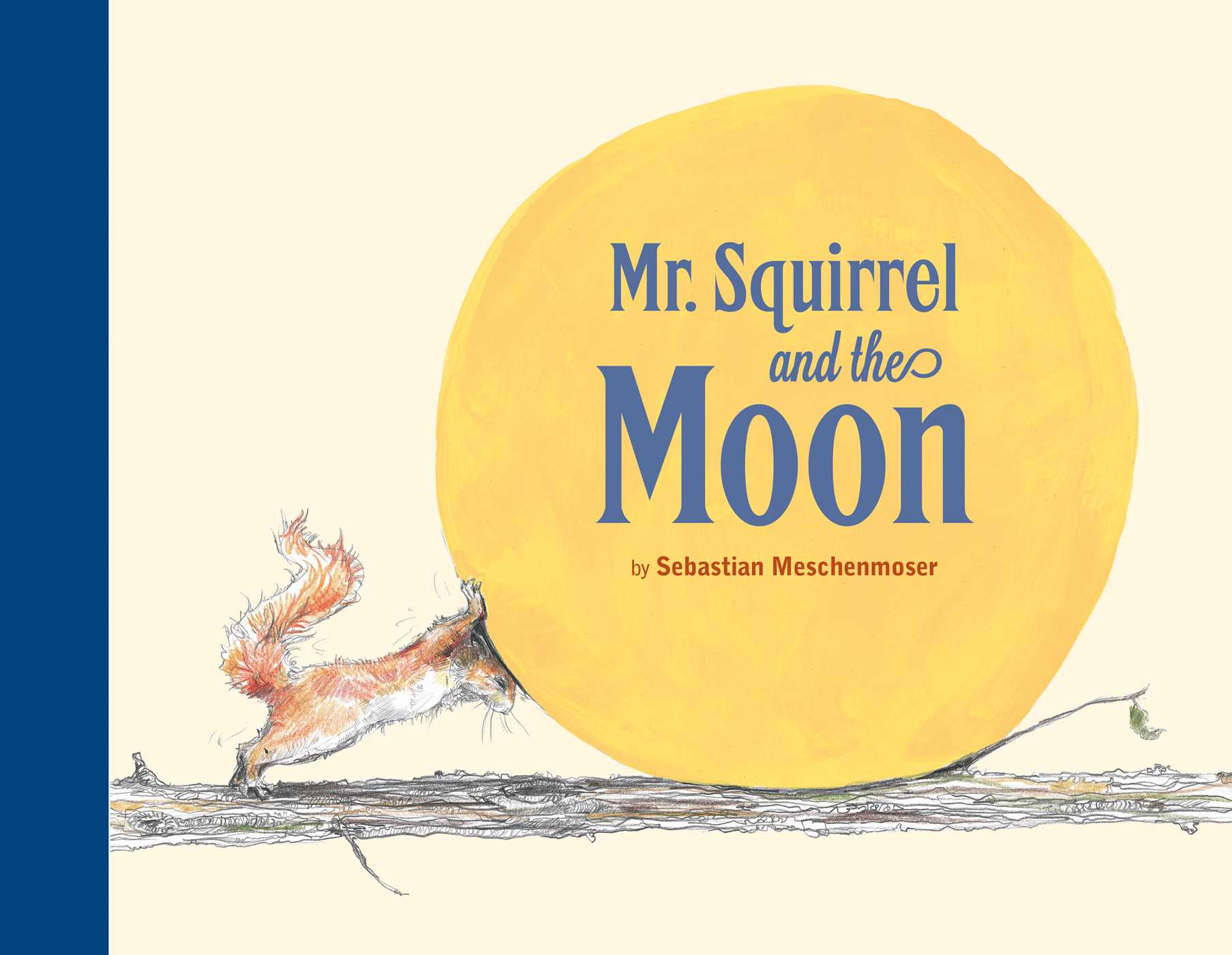 Mr squirrel and the moon 9780735841567 hr