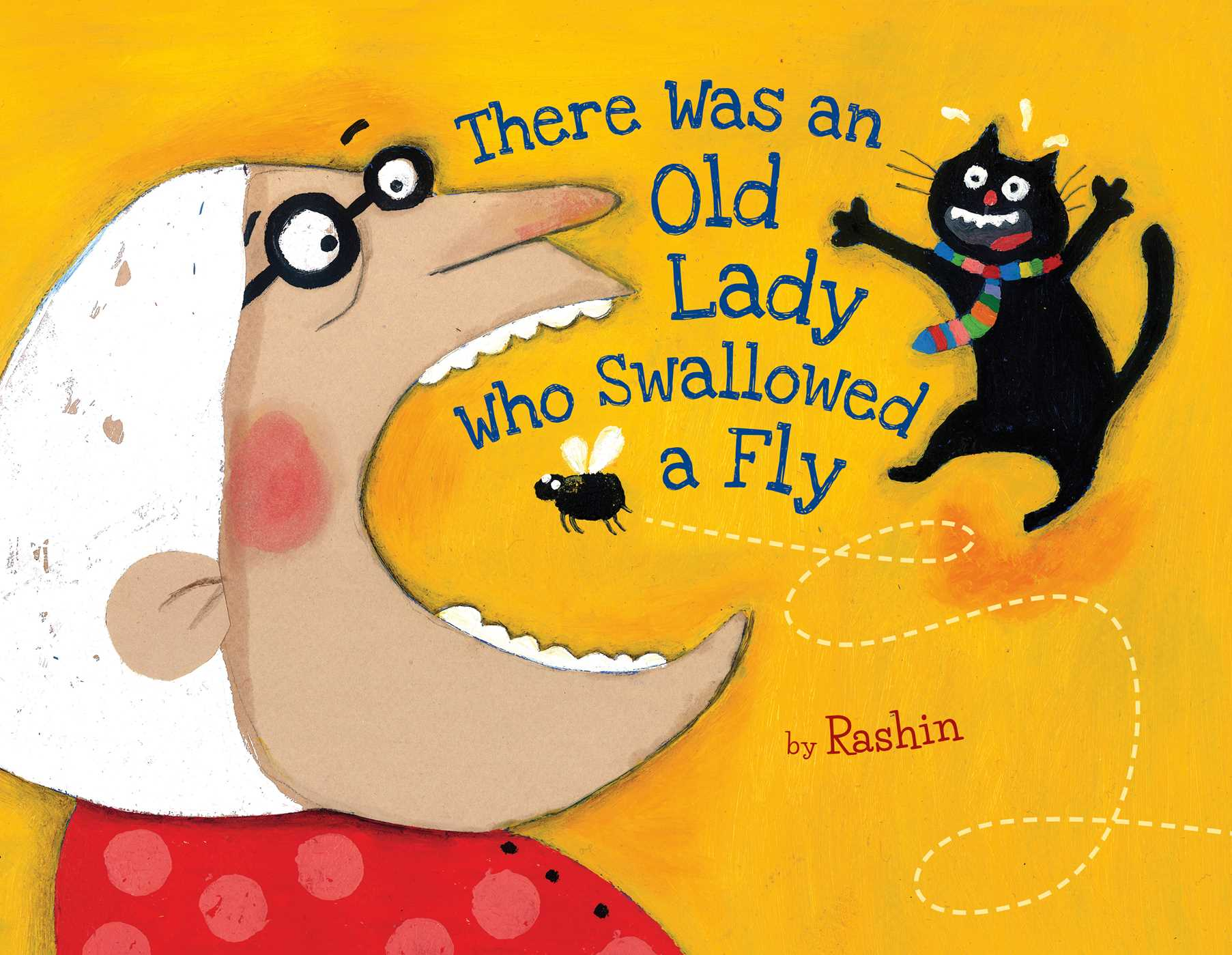 there was an old lady who swallowed a fly book by rashin