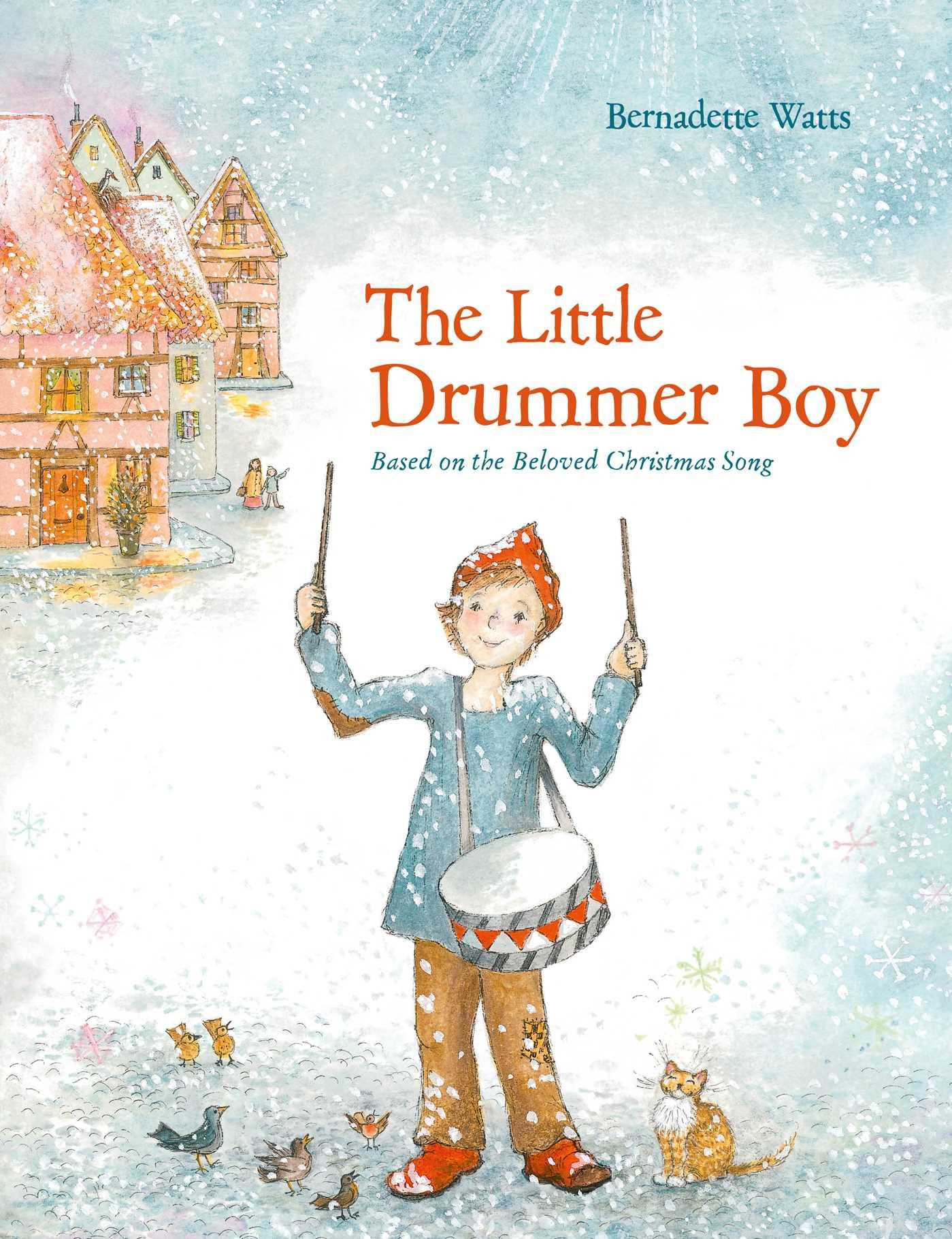 Christmas Drummer Boy.The Little Drummer Boy Book By Bernadette Watts Official
