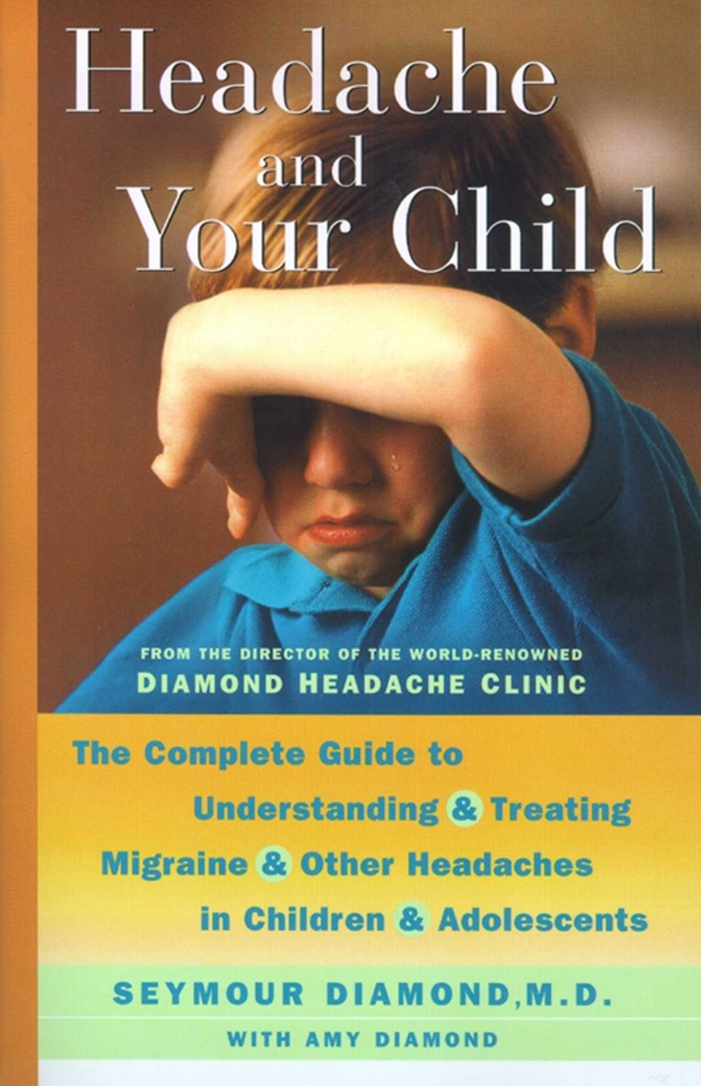 Headache and your child 9780743219723 hr