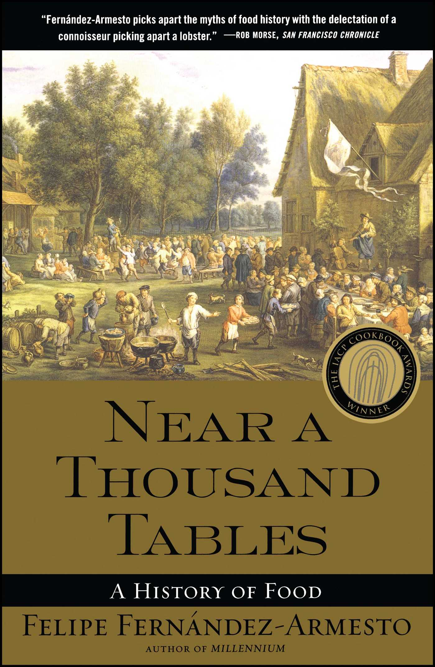 Near a thousand tables book by felipe fernandez armesto official near a thousand tables 9780743227407 hr fandeluxe Images