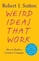 Weird Ideas That Work