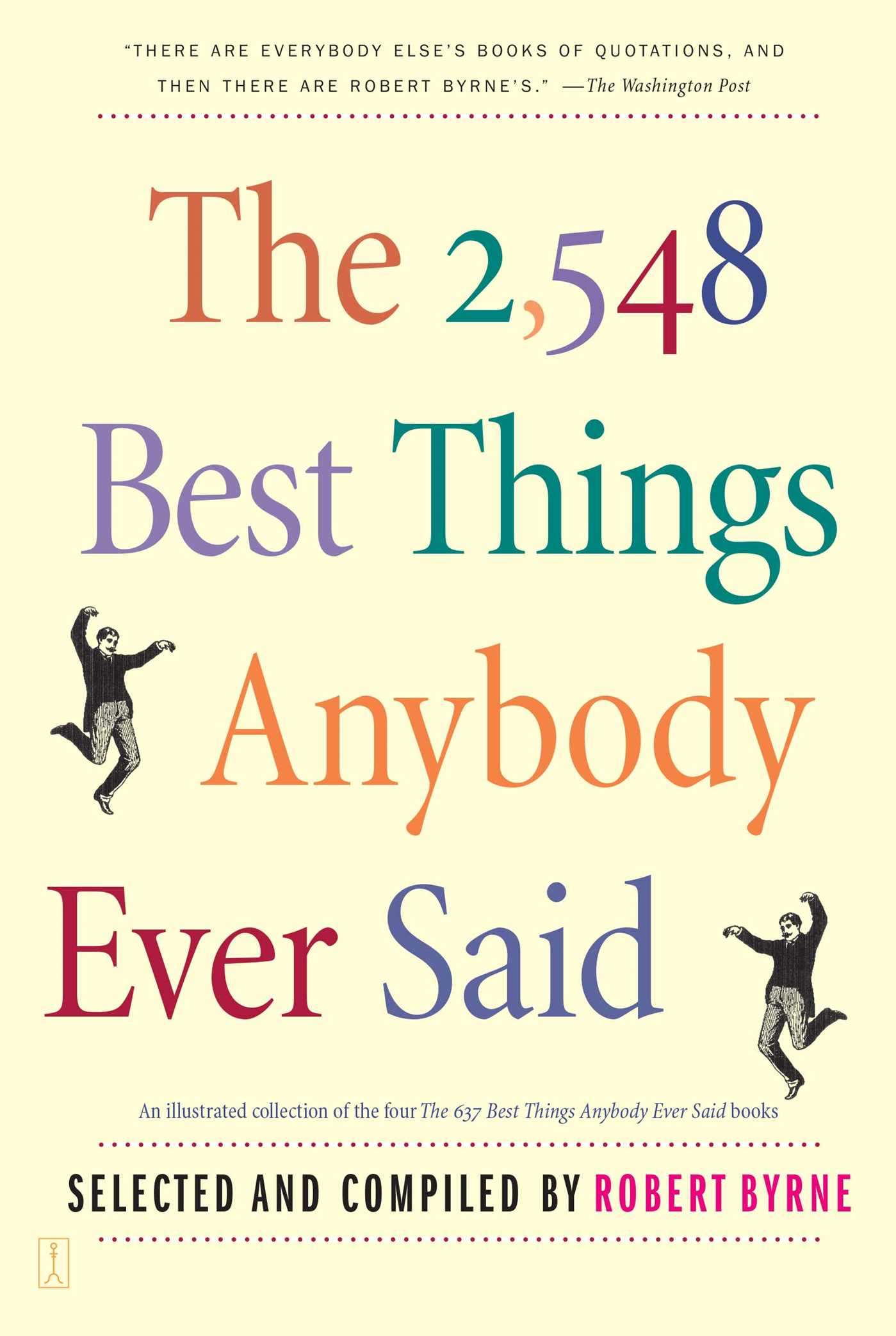 Book Cover Image (jpg): The 2,548 Best Things Anybody Ever Said
