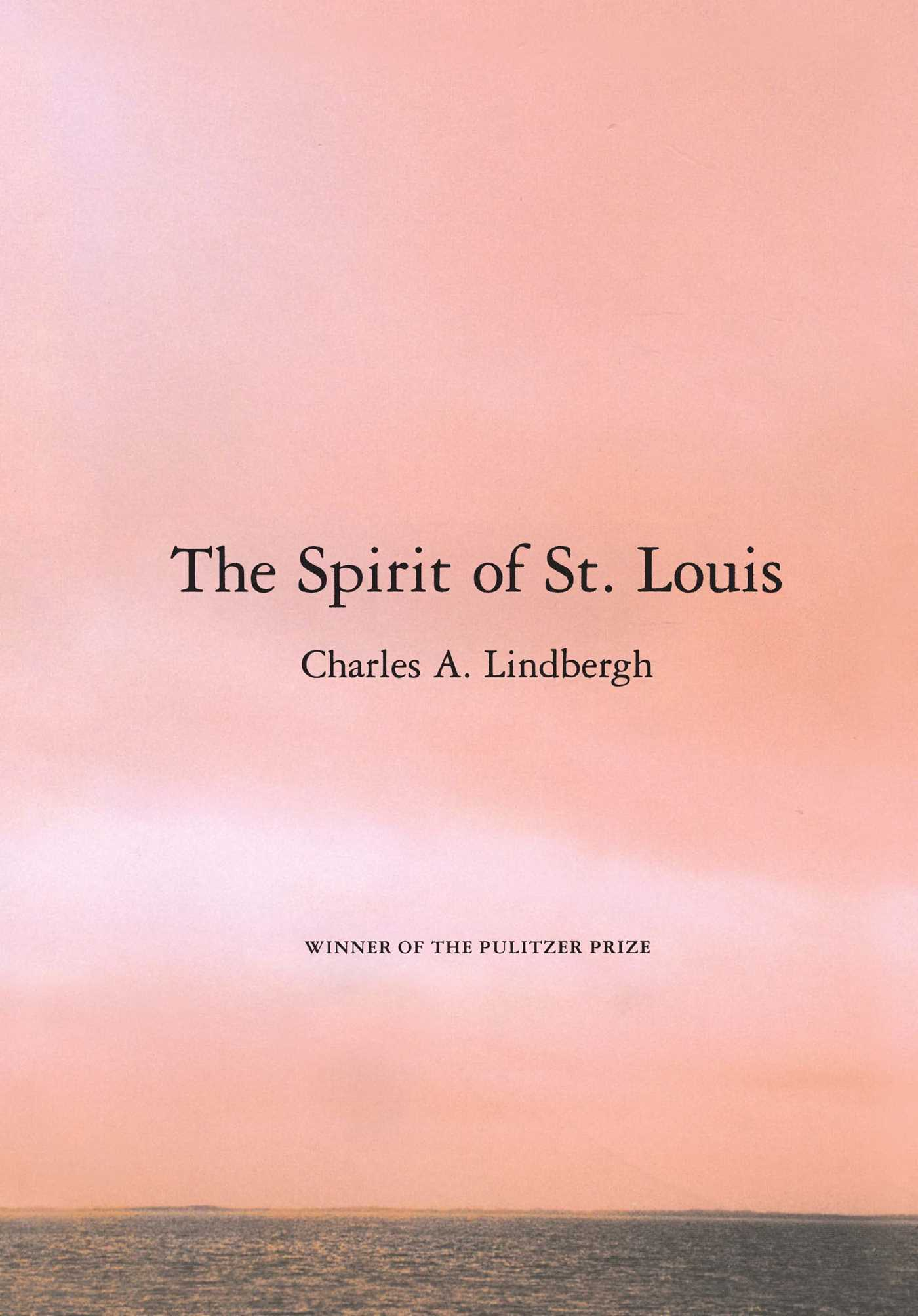 The spirit of st louis 9780743237055 hr