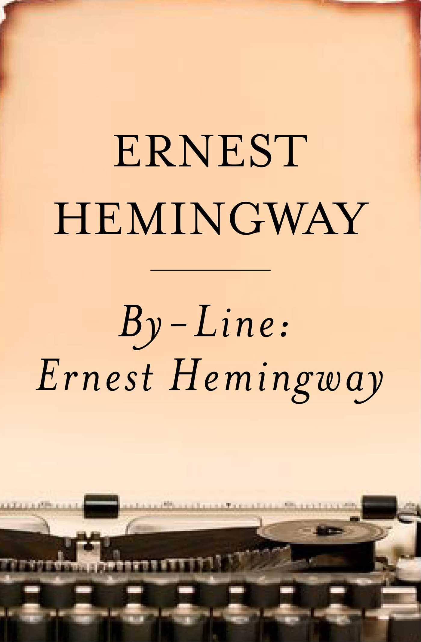 By line ernest hemingway 9780743237123 hr