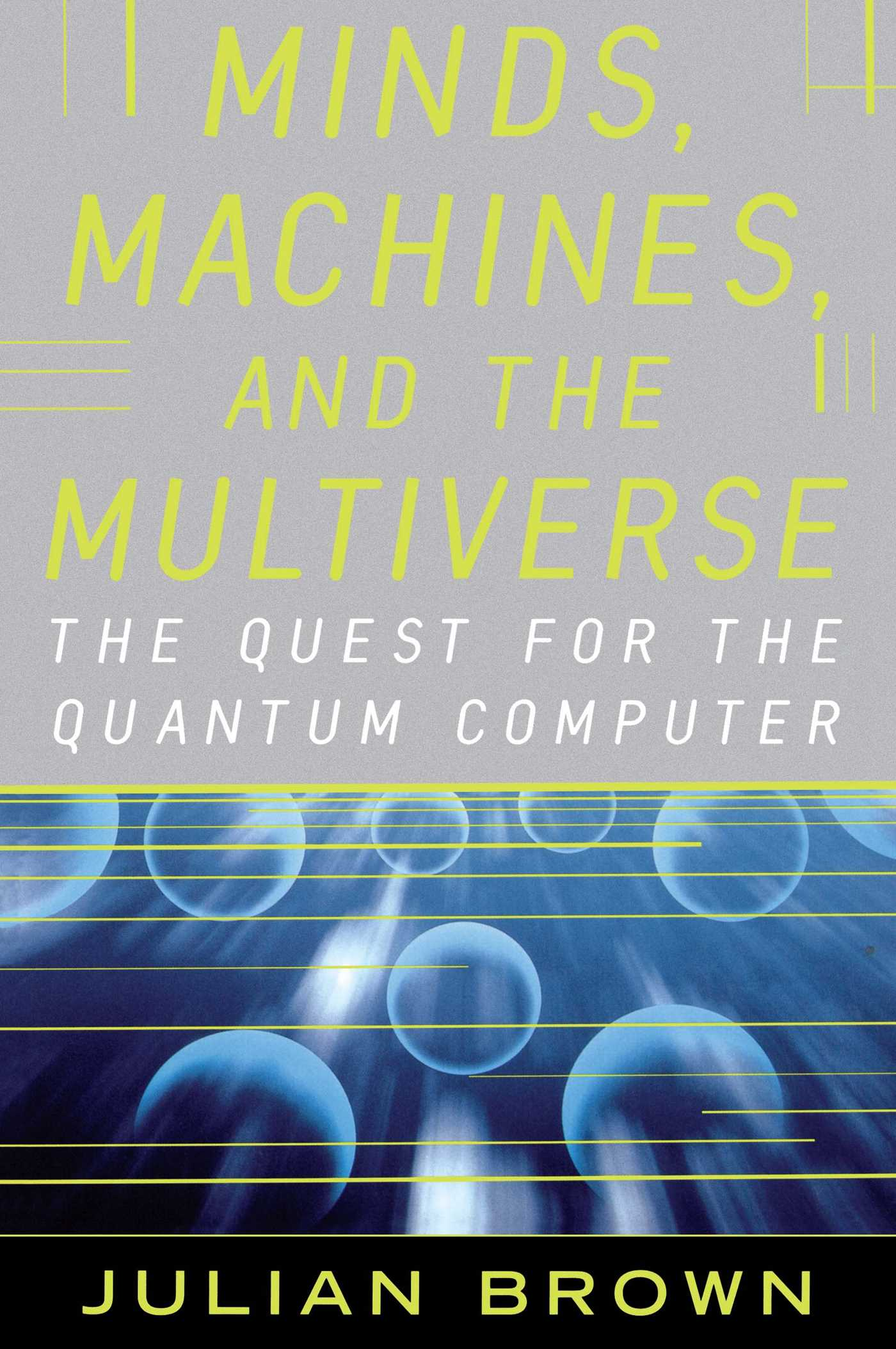 Minds machines and the multiverse 9780743242639 hr