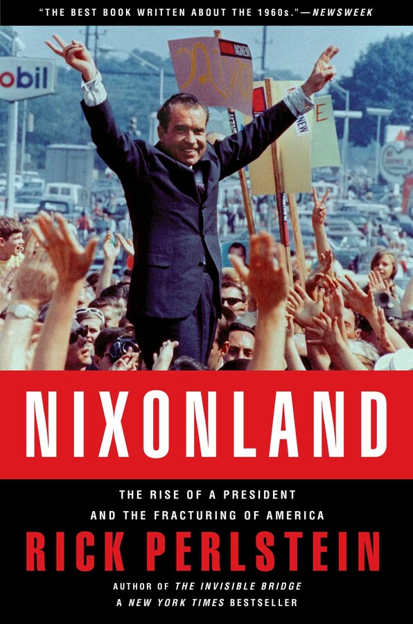 Nixonland | Book by Rick Perlstein | Official Publisher Page | Simon &  Schuster