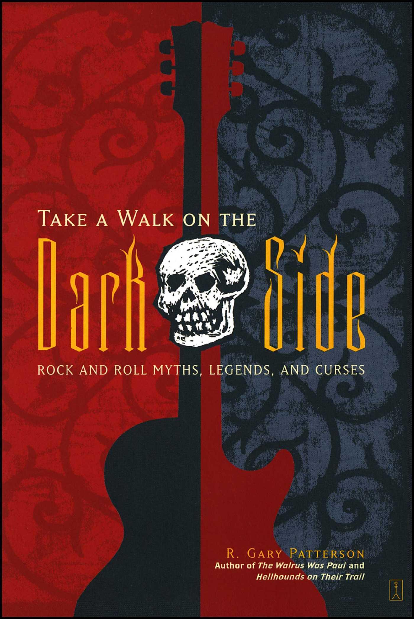 Take a walk on the dark side 9780743244237 hr