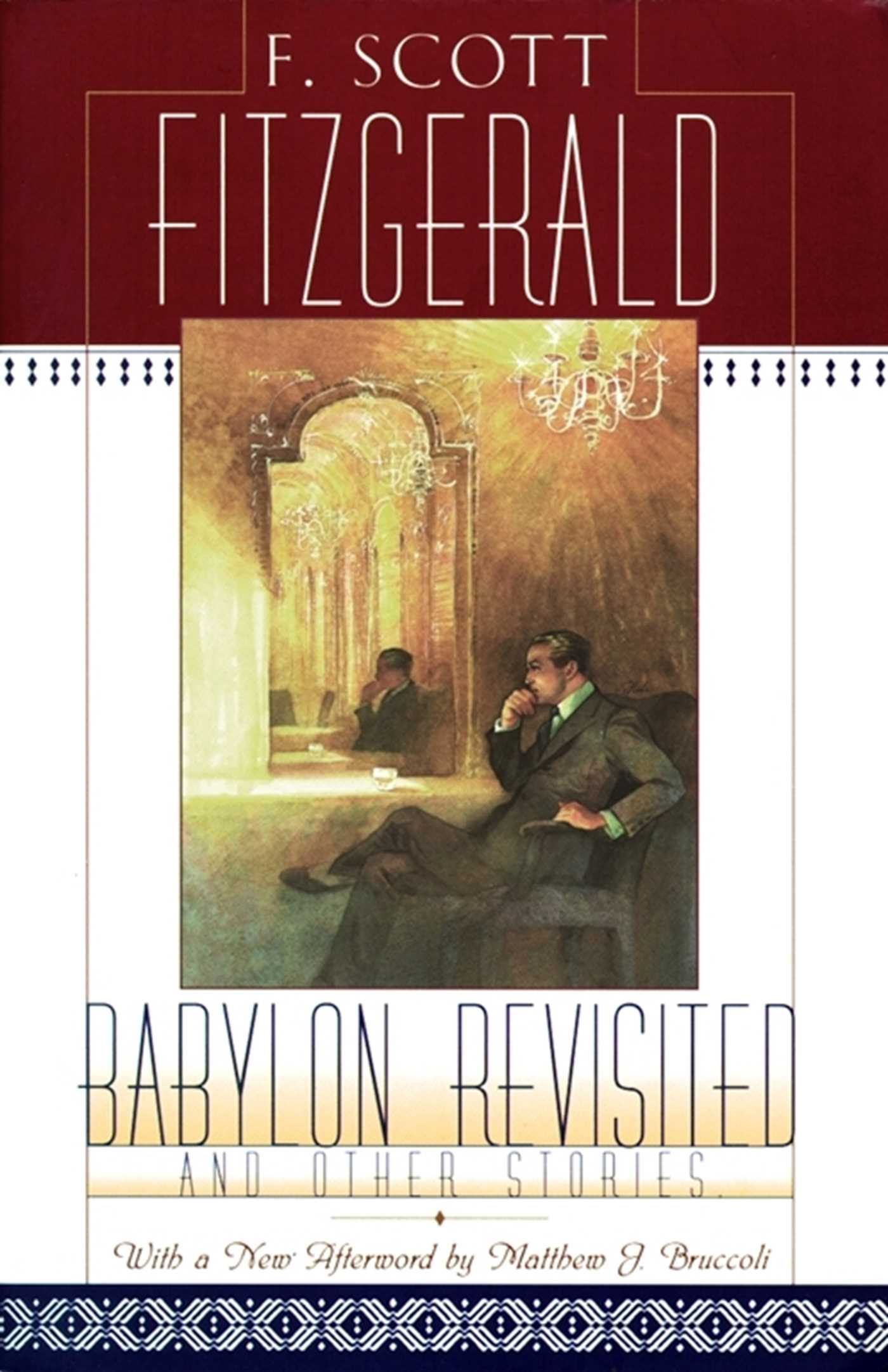 The life of the author in babylon revisited a short story by f scott fitzgerald