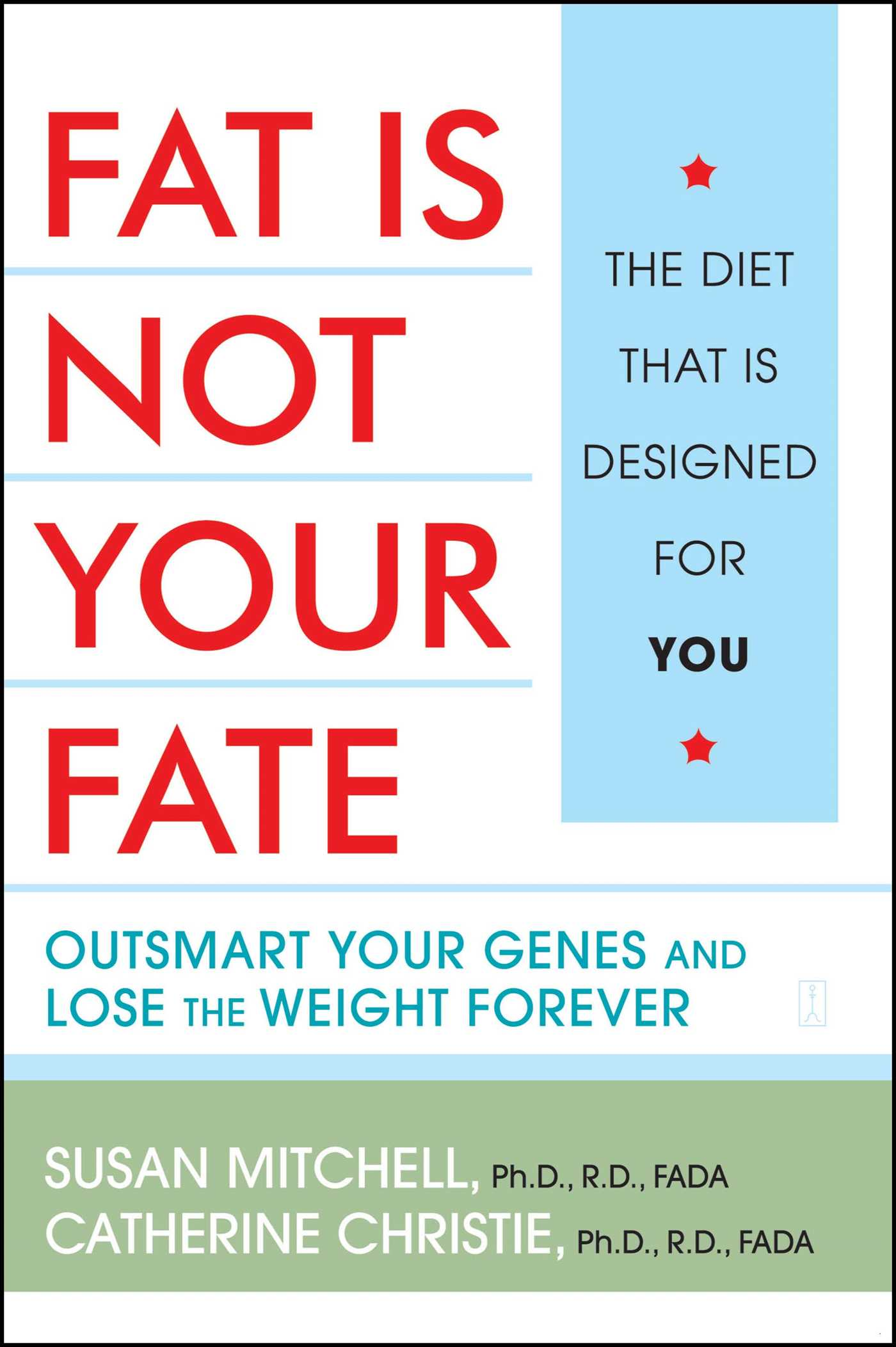 Fat is not your fate 9780743249867 hr