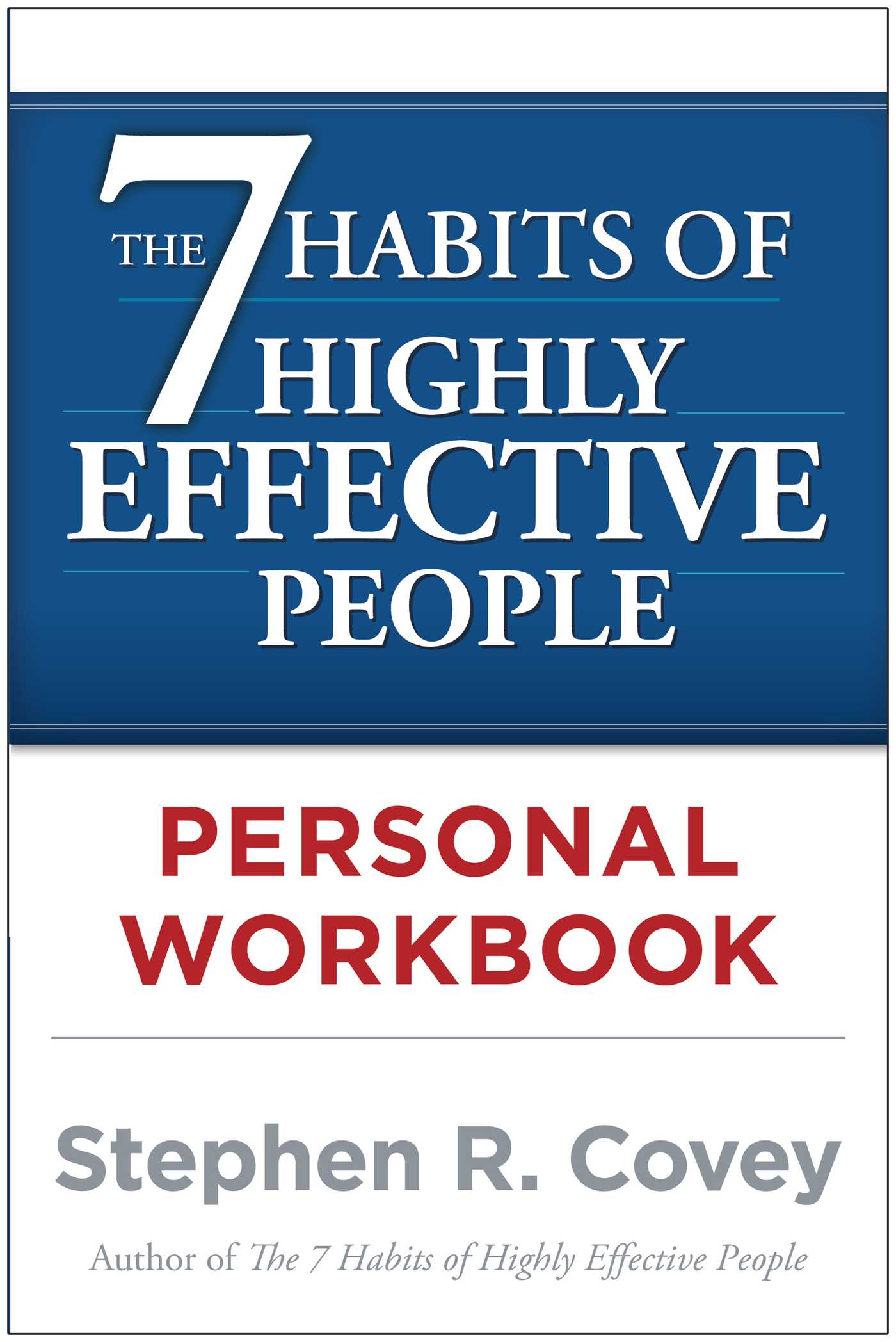 The 7 Habits Of Highly Effective People Personal Workbook Book By