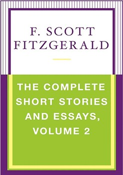 From Thesis To Essay Writing The Complete Short Stories And Essays Volume  Essays Topics For High School Students also Research Paper Vs Essay The Complete Short Stories And Essays Volume  Ebook By F Scott  Argumentative Essay High School