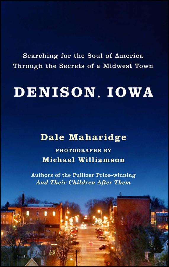 Denison Iowa Book By Dale Maharidge Michael Z Williamson