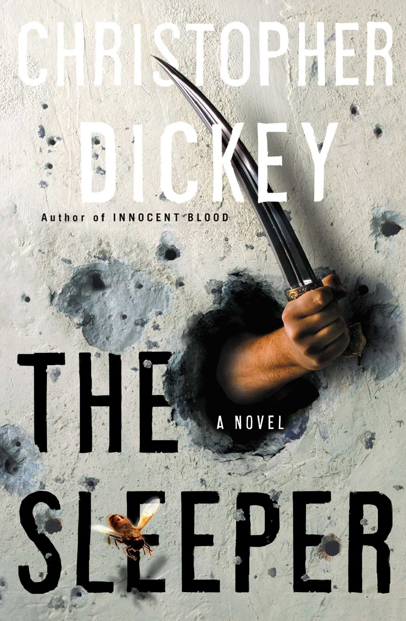 The Sleeper Book By Christopher Dickey Official