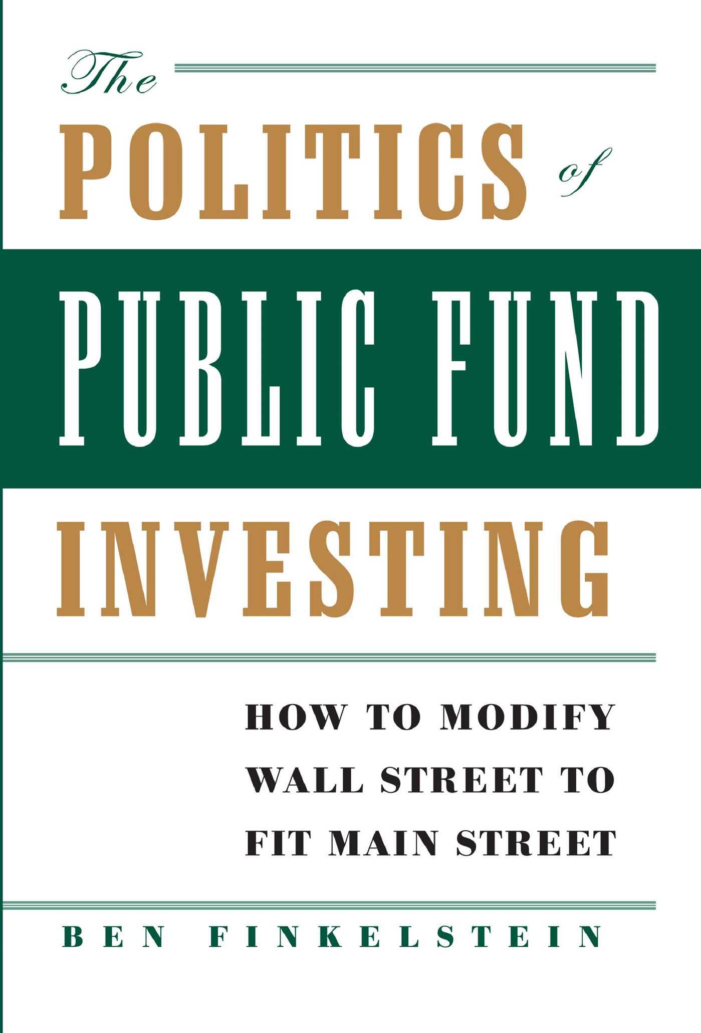 The politics of public fund investing 9780743267298 hr