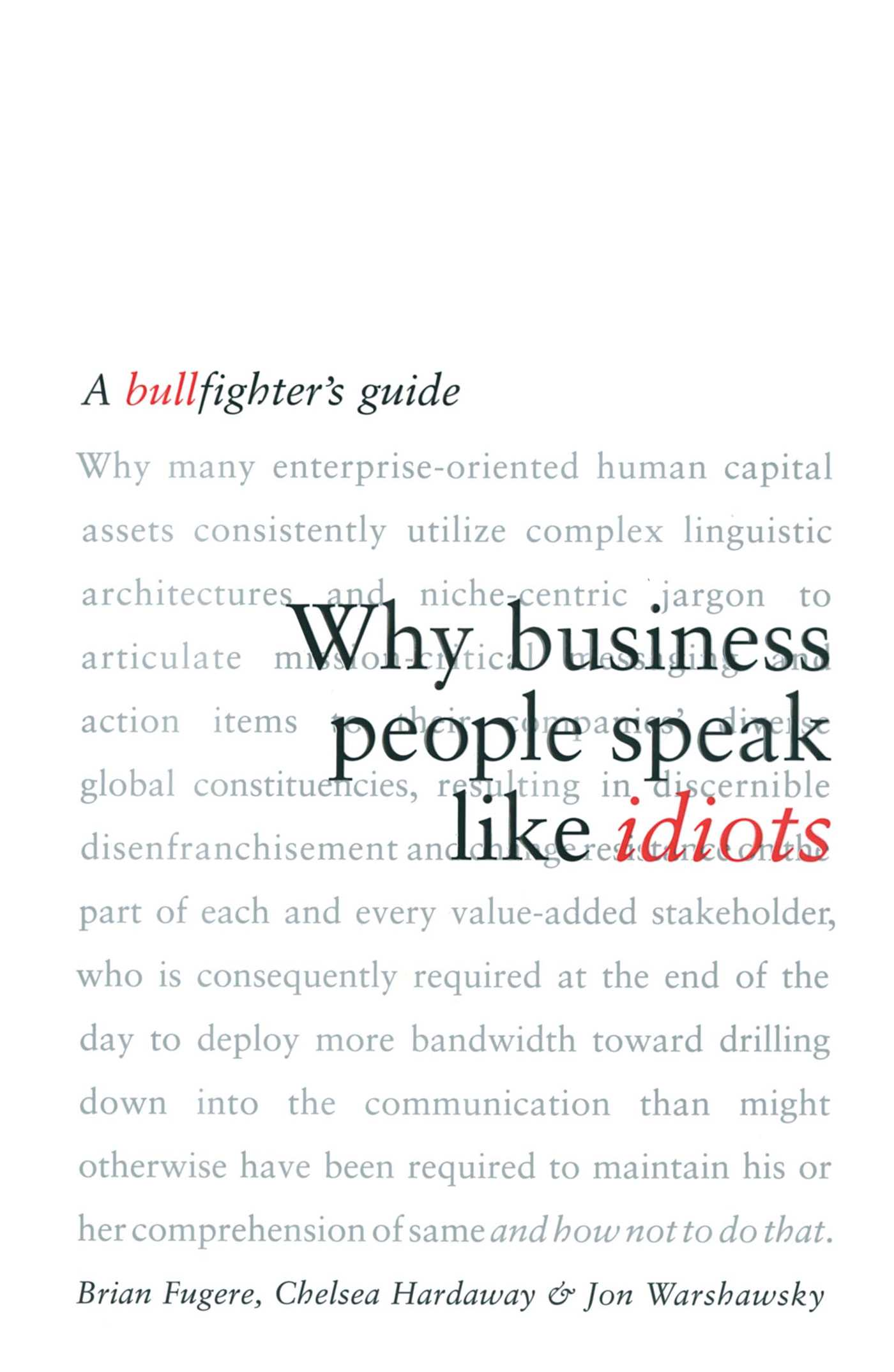 Why business people speak like idiots 9780743269094 hr