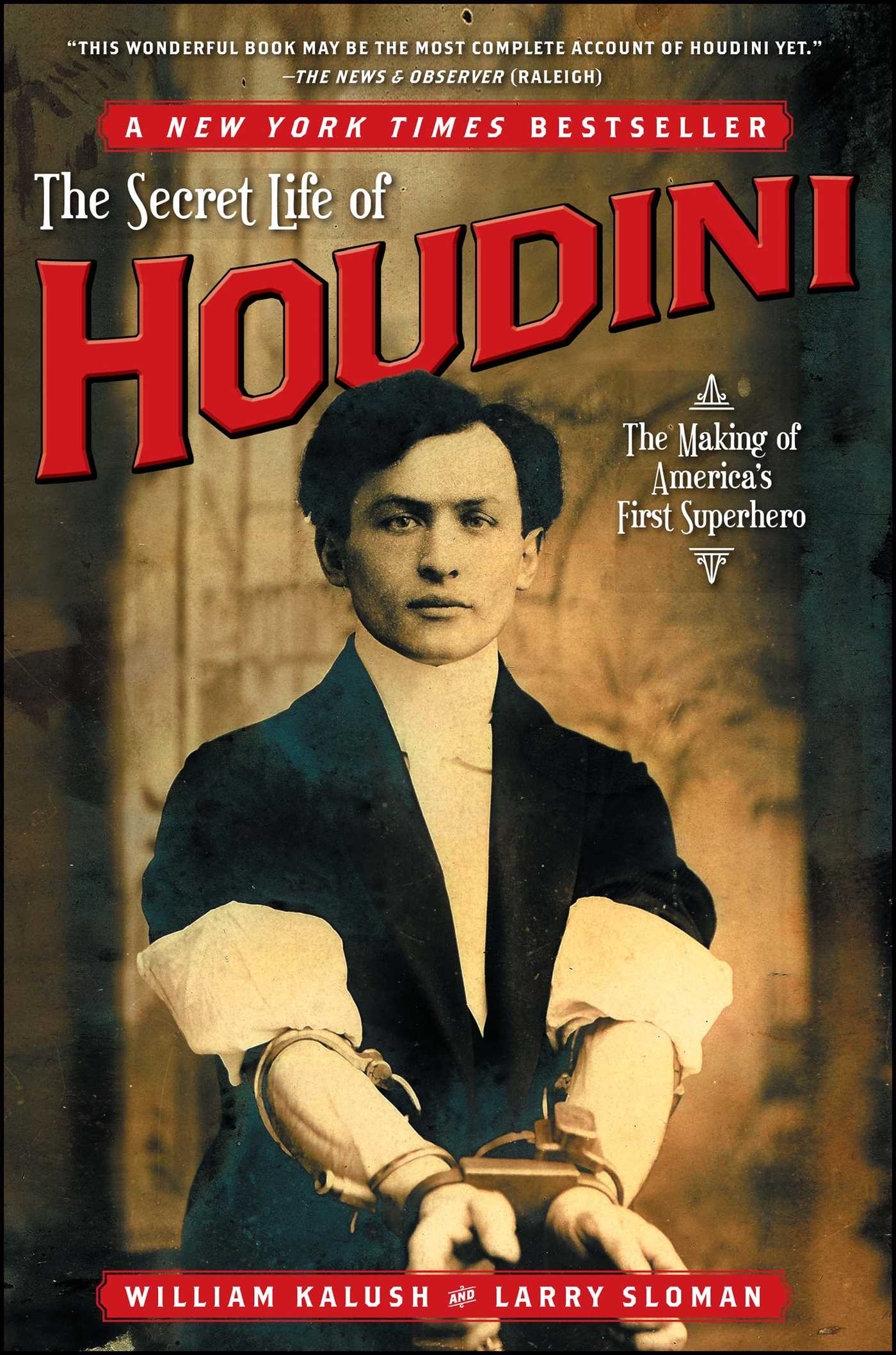 The Secret Life of Houdini | Book by William Kalush, Larry
