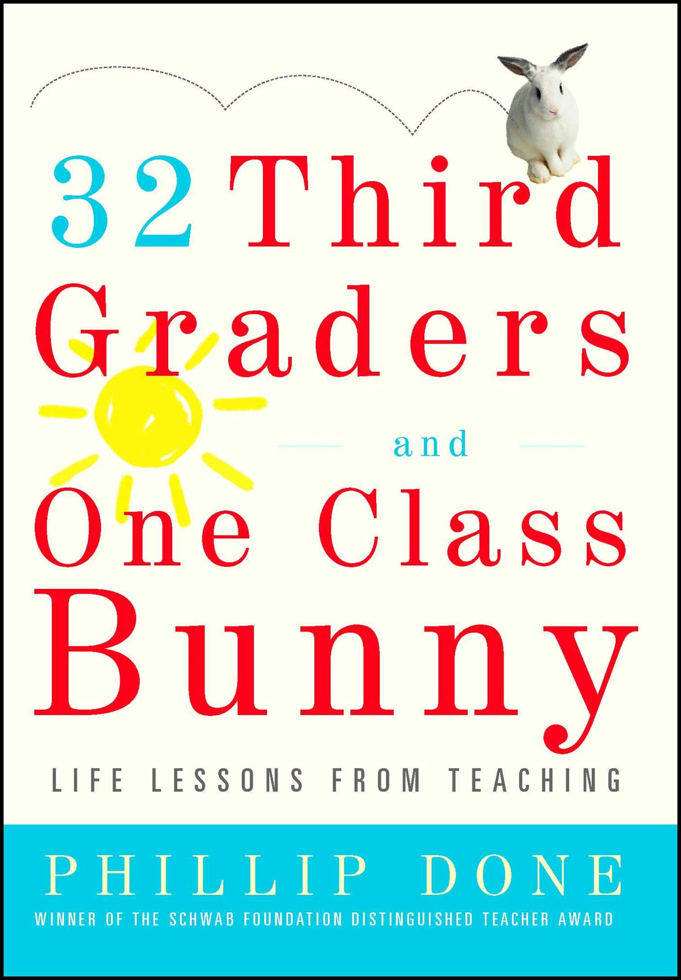 32 third graders and one class bunny 9780743272407 hr