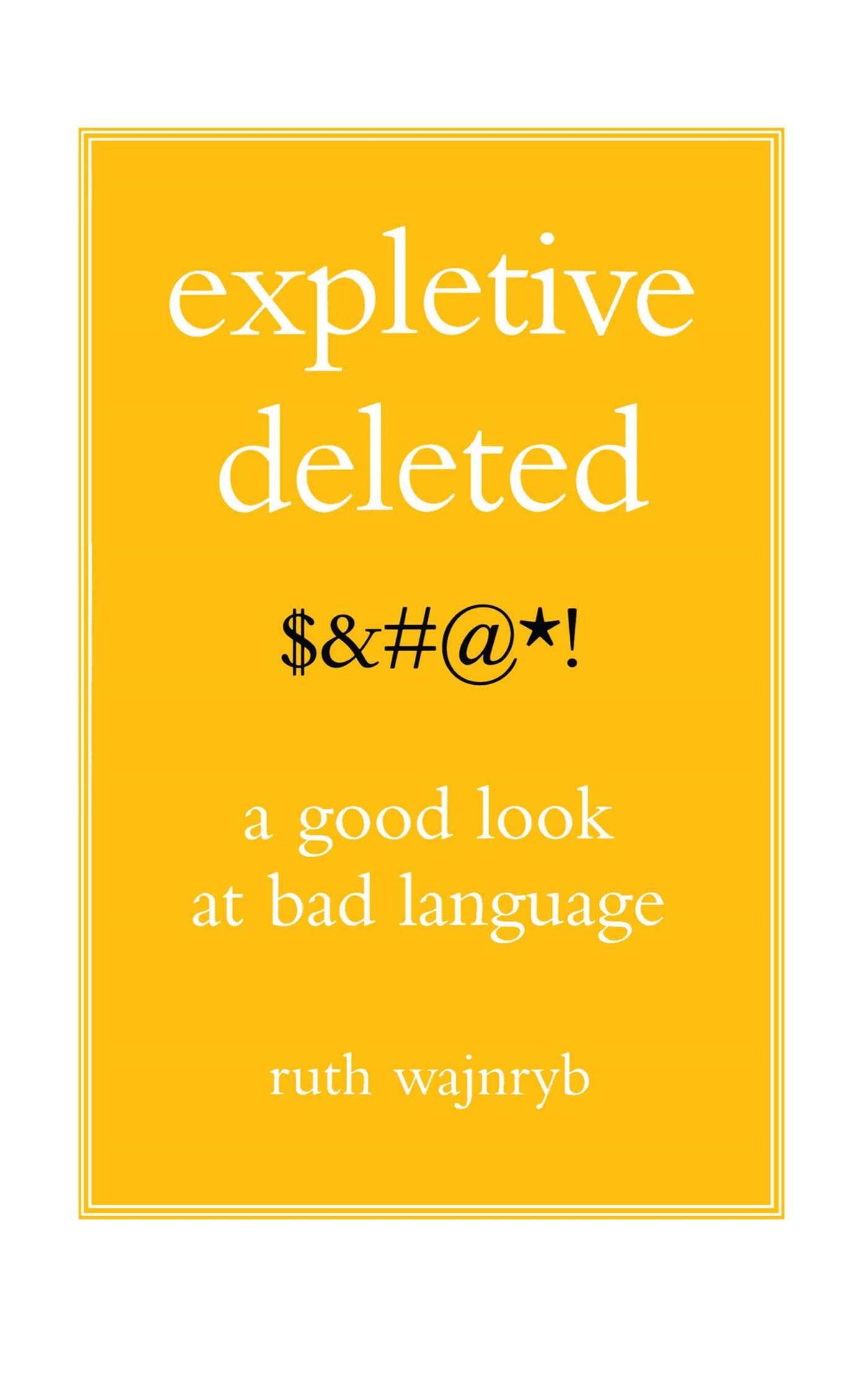 Expletive deleted 9780743275262 hr