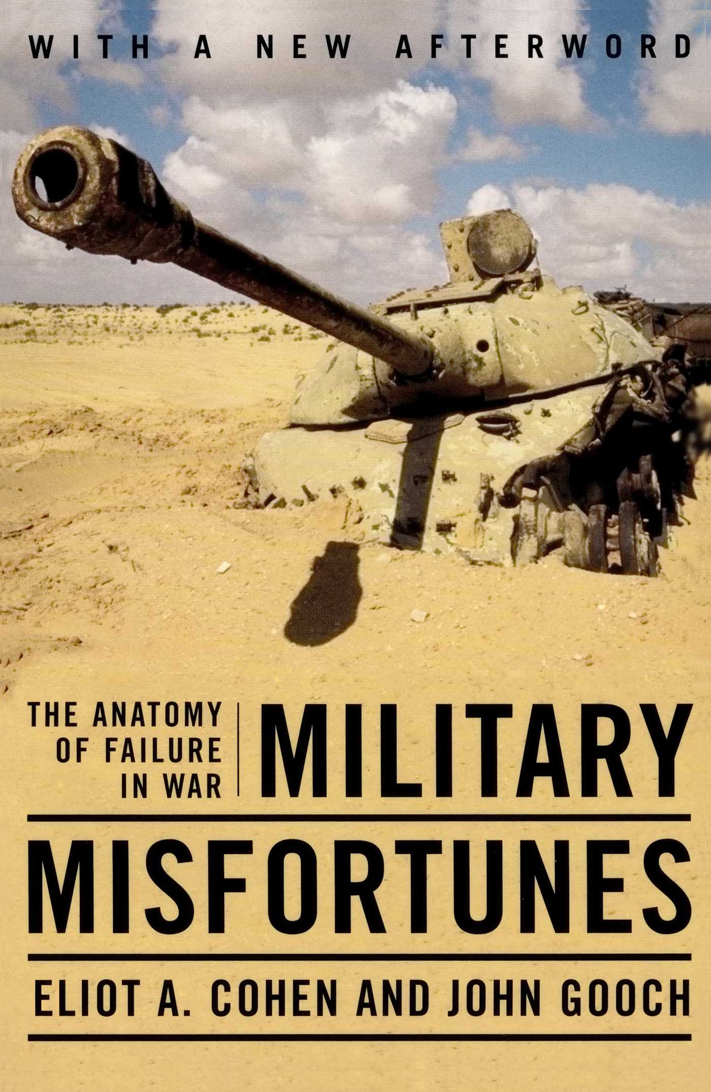 Military Misfortunes | Book by Eliot A. Cohen | Official Publisher ...