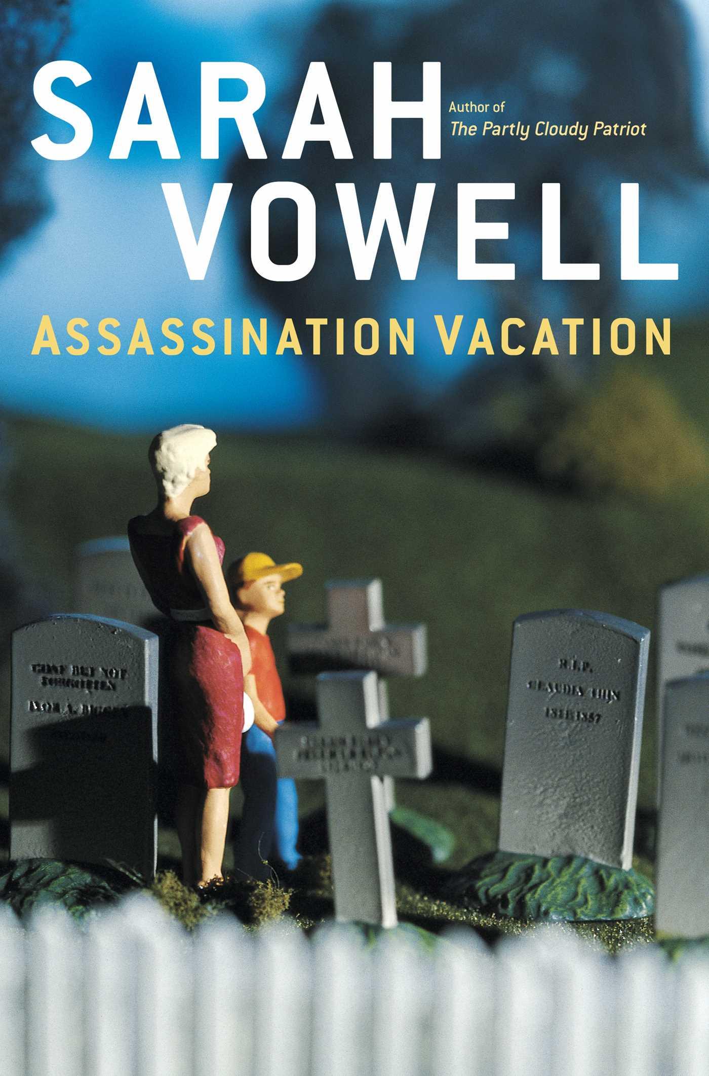 Assassination vacation 9780743282536 hr