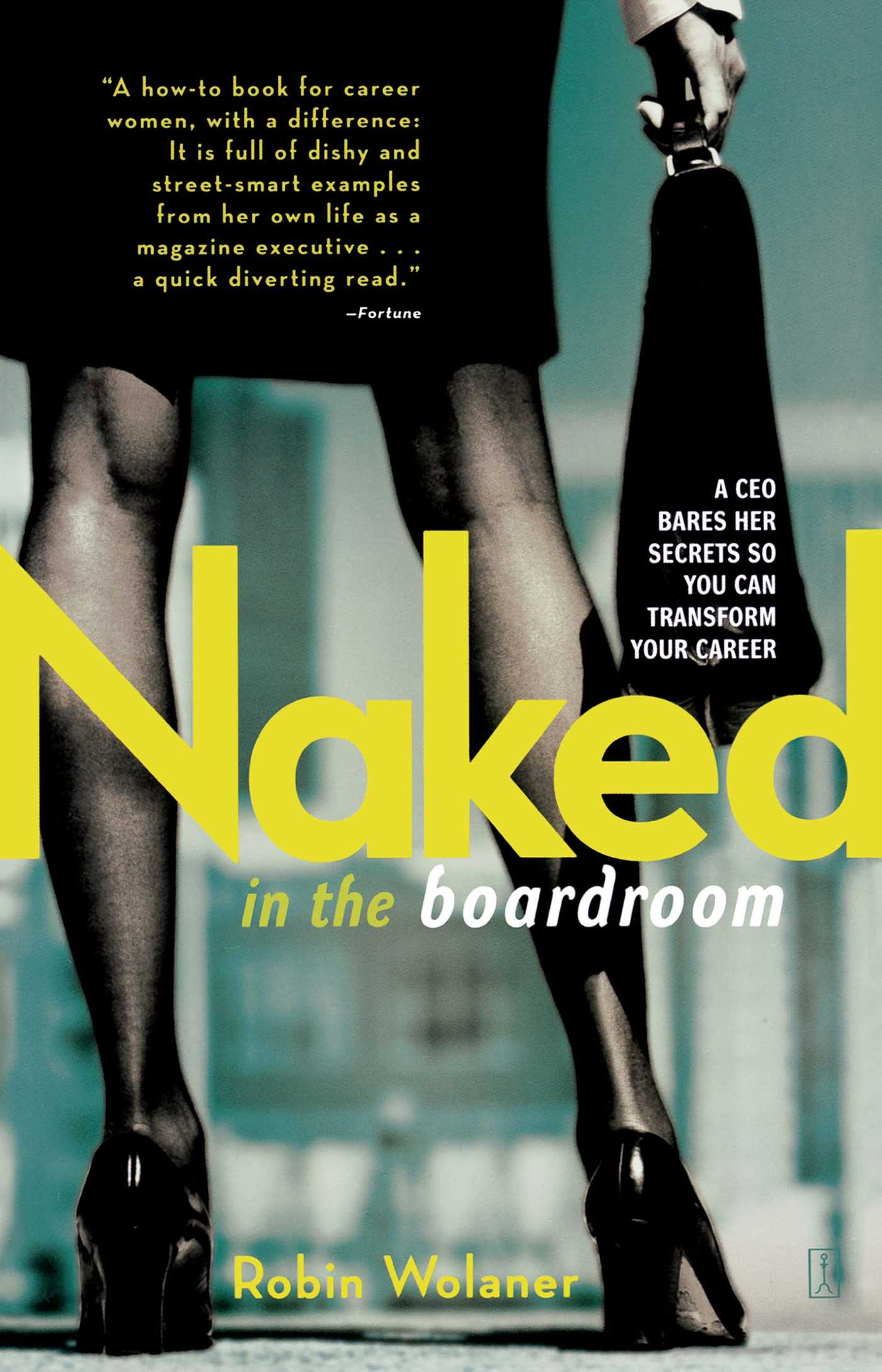 Naked in the boardroom 9780743282840 hr