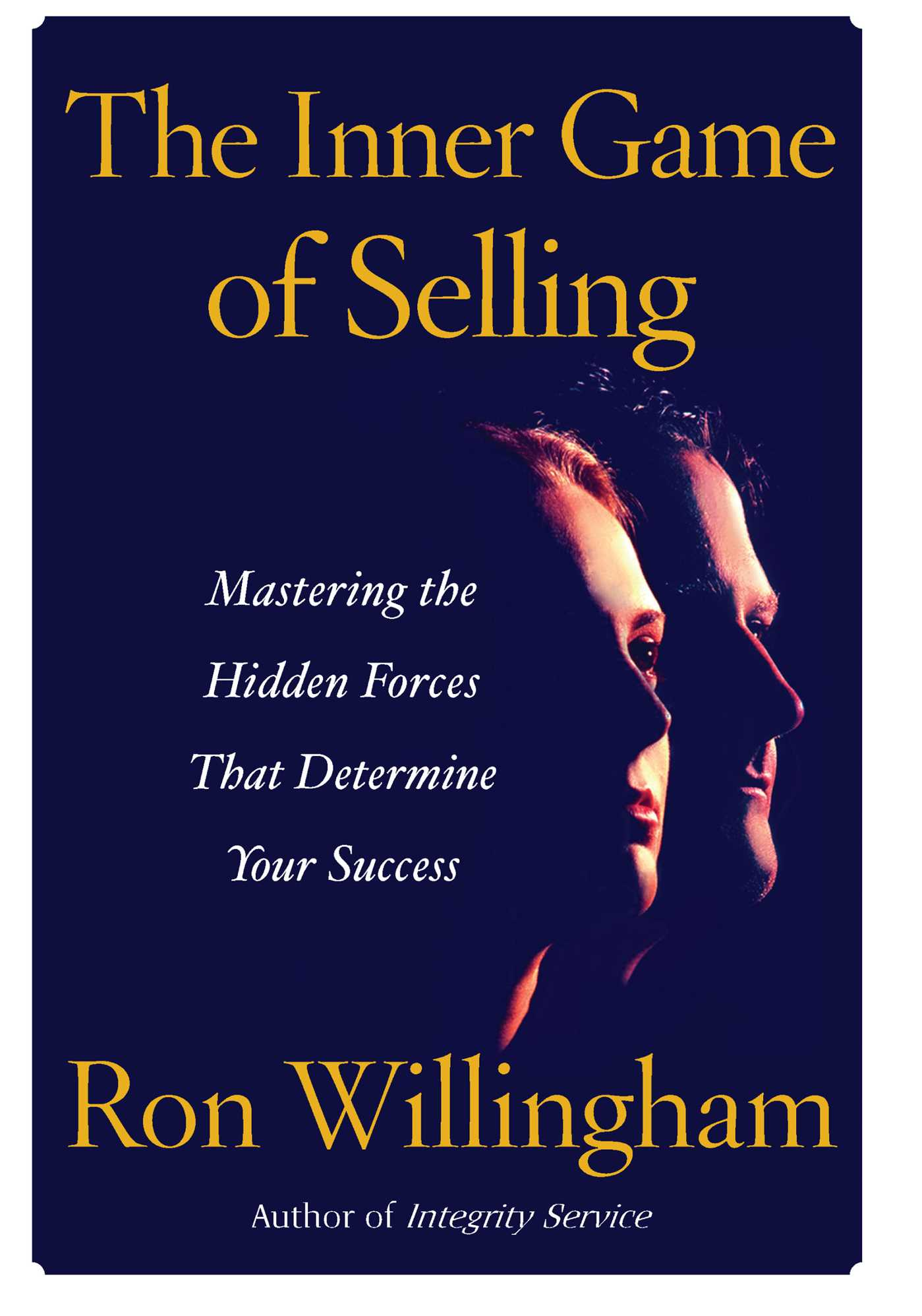 """""""The Inner Game of Selling"""" by Ron Willingham Essay Sample"""