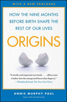 Origins | Book by Annie Murphy Paul | Official Publisher Page