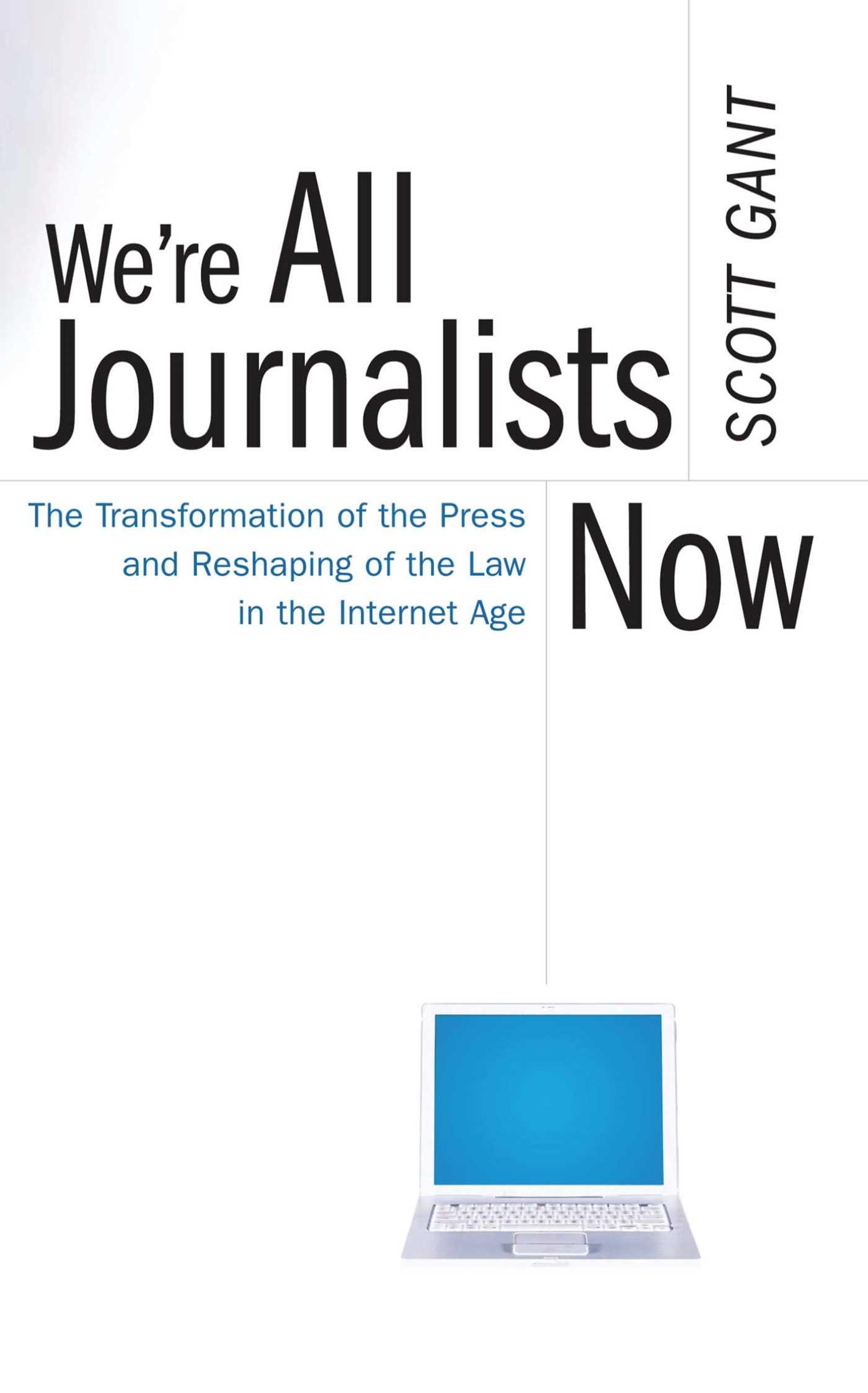 Were all journalists now 9780743299275 hr
