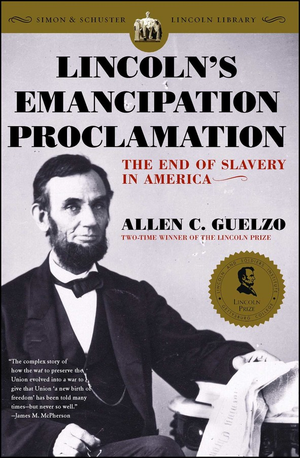 Lincolns Emancipation Proclamation Book By Allen C Guelzo