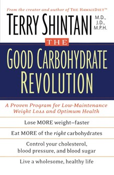 The Good Carbohydrate Revolution Book By Terry Shintani Official