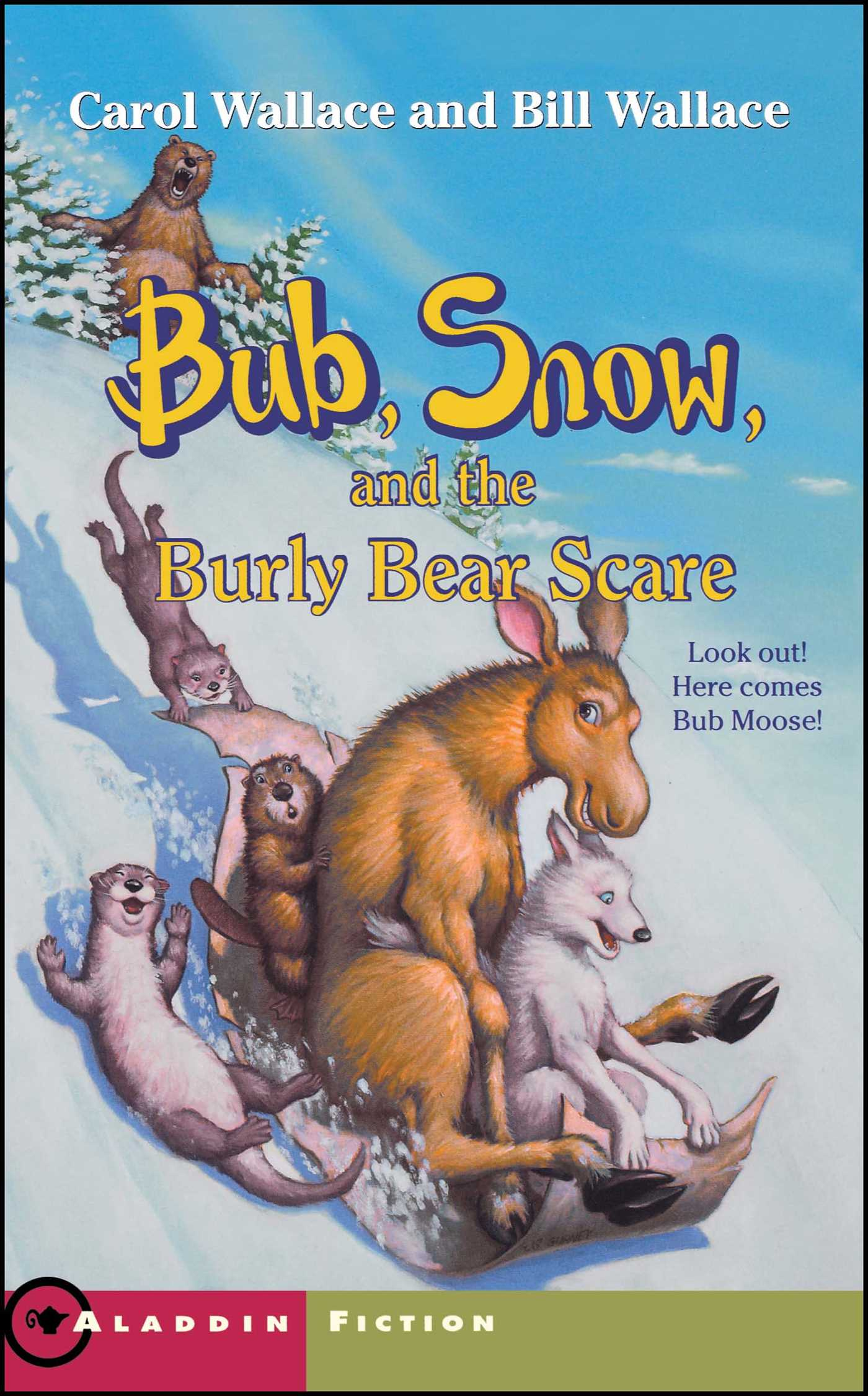 Bub snow and the burly bear scare 9780743406406 hr