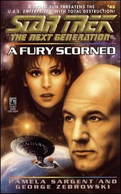 Star Trek: The Next Generation: A Fury Scorned
