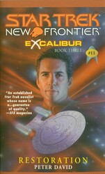 Star Trek: New Frontier: Excalibur #3: Restoration